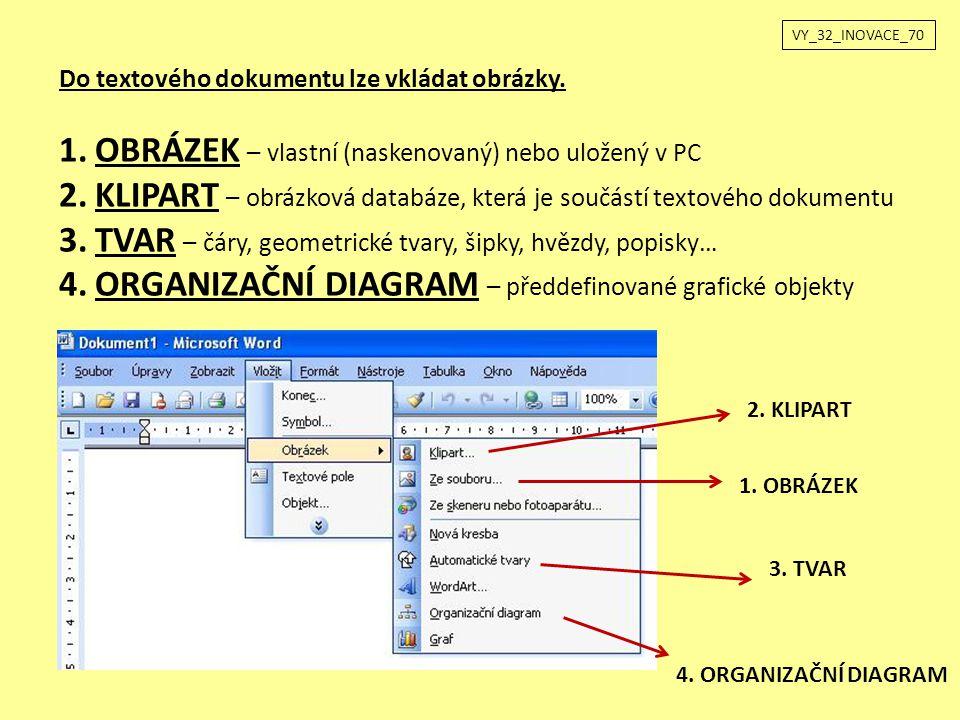 Do textového dokumentu lze vkládat obrázky.