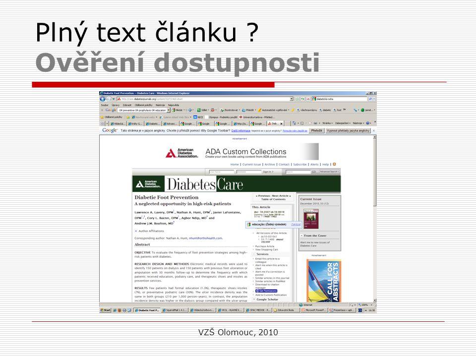 Plný text článku Ověření dostupnosti VZŠ Olomouc, 2010