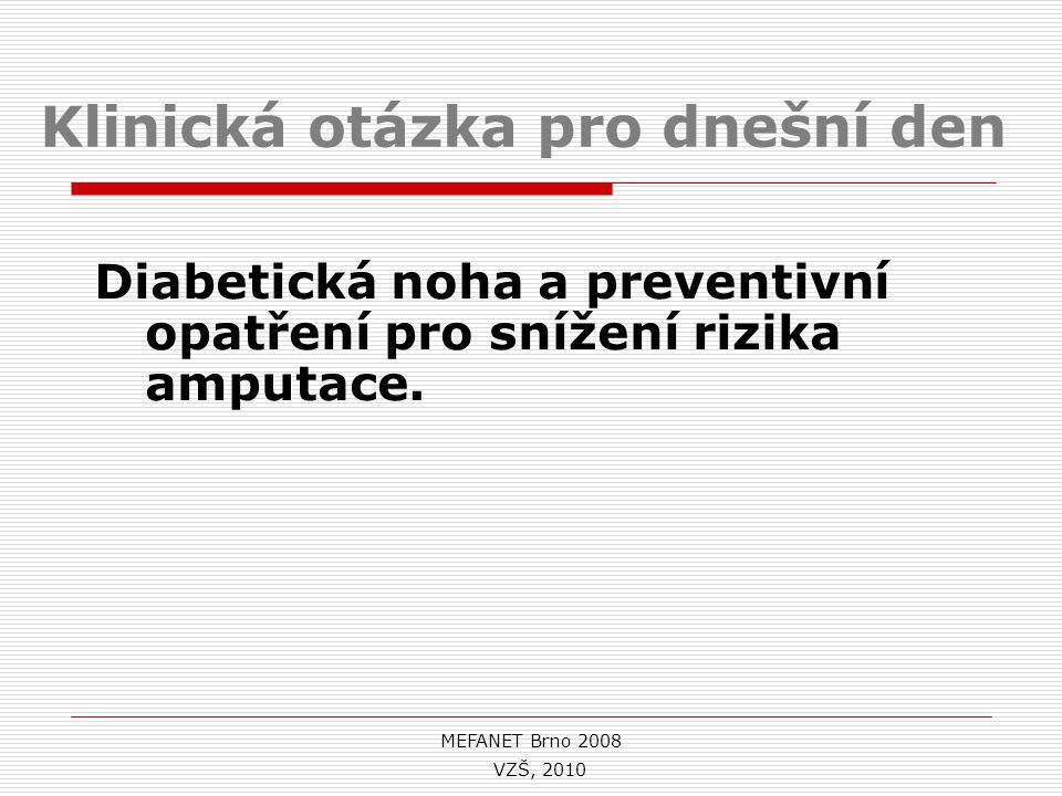 Souborný katalog Worldcat http://www.worldcat.org Zvolit záložku : Books a) diabetická noha Search books b) Advanced Search – pokročilé vyhledávání Title: diabetic foot Title: prevention Year: 2005-2010 Language: English Search books VZŠ Olomouc, 2010