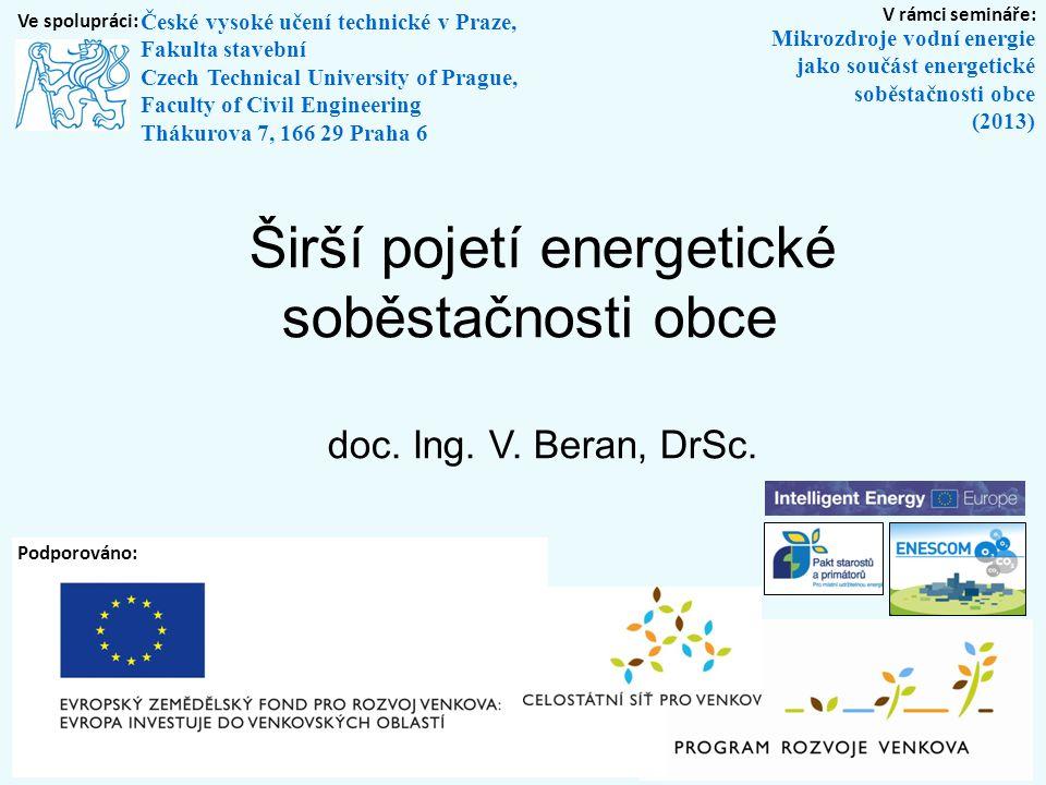 Malé vodní zdroje energie jako součást energetické koncepce Decision Lab Laboratoř technicko-ekonomického rozhodování