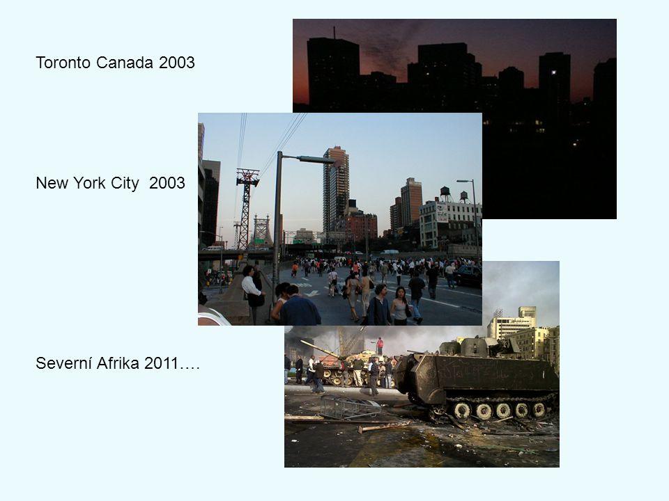 Toronto Canada 2003 New York City 2003 Severní Afrika 2011….