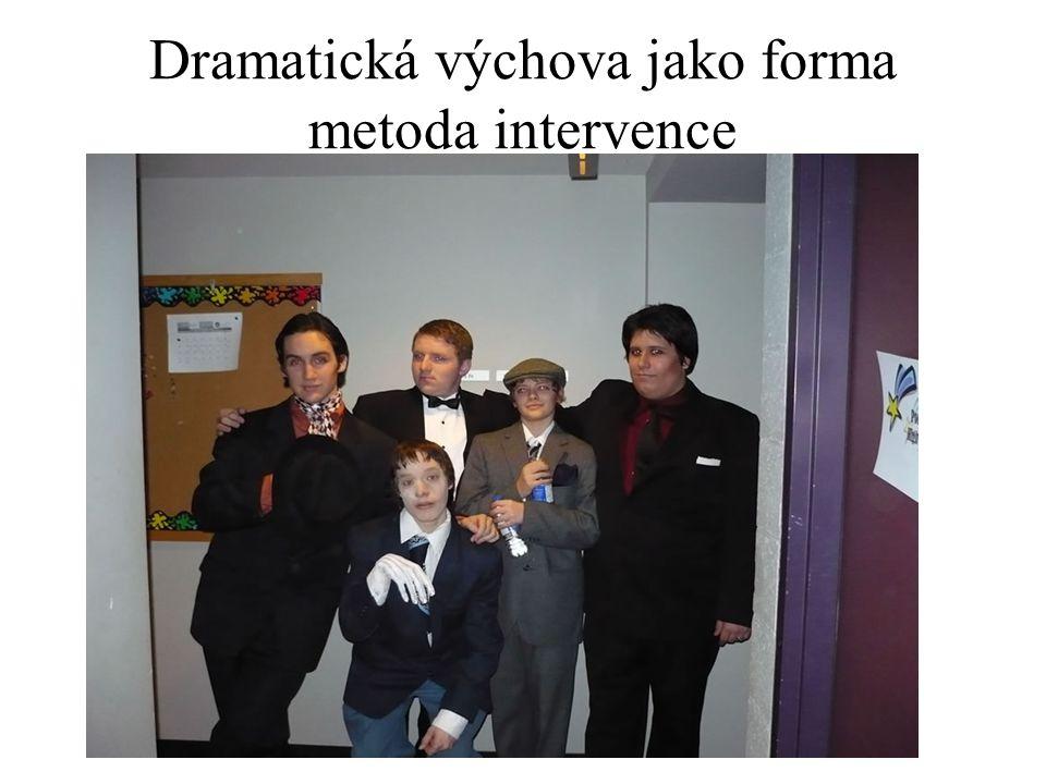 Dramatická výchova jako forma metoda intervence