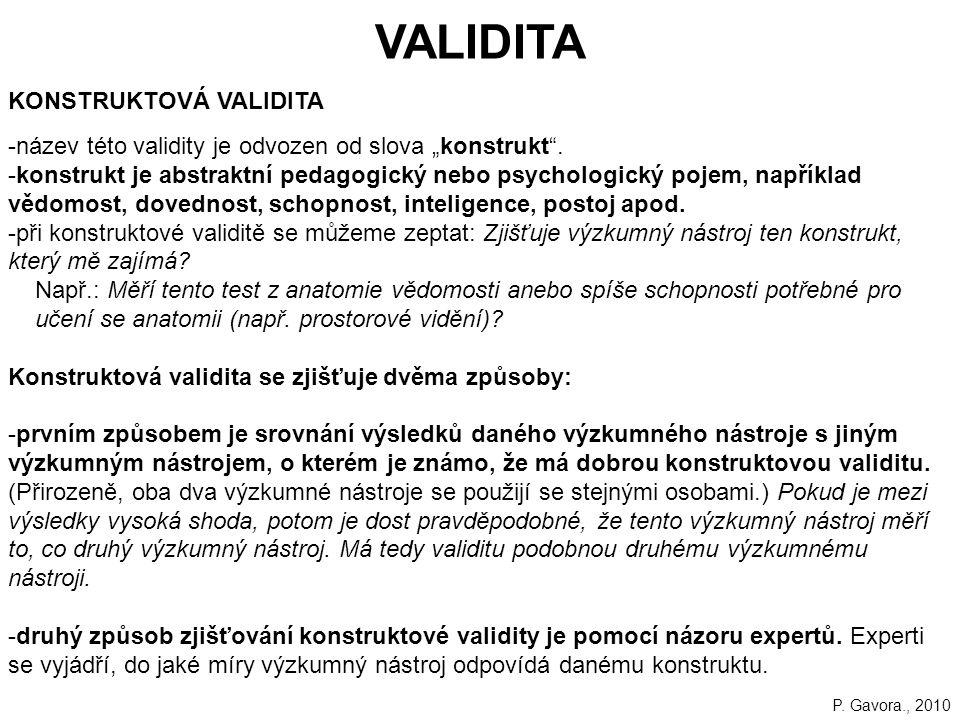 """80 VALIDITA KONSTRUKTOVÁ VALIDITA -název této validity je odvozen od slova """"konstrukt ."""