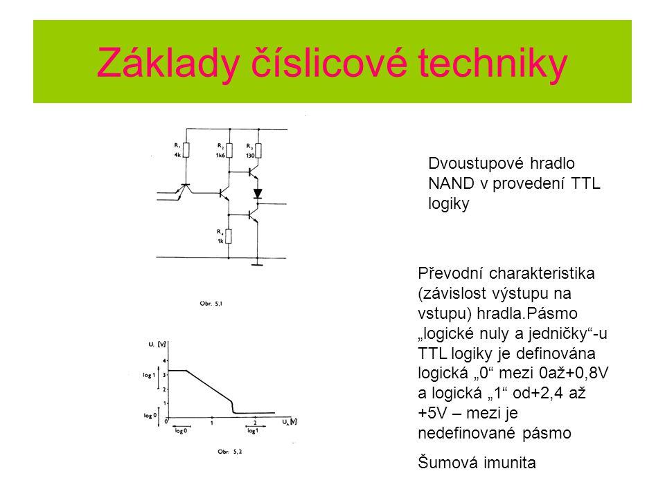 """Základy číslicové techniky Dvoustupové hradlo NAND v provedení TTL logiky Převodní charakteristika (závislost výstupu na vstupu) hradla.Pásmo """"logické nuly a jedničky -u TTL logiky je definována logická """"0 mezi 0až+0,8V a logická """"1 od+2,4 až +5V – mezi je nedefinované pásmo Šumová imunita"""
