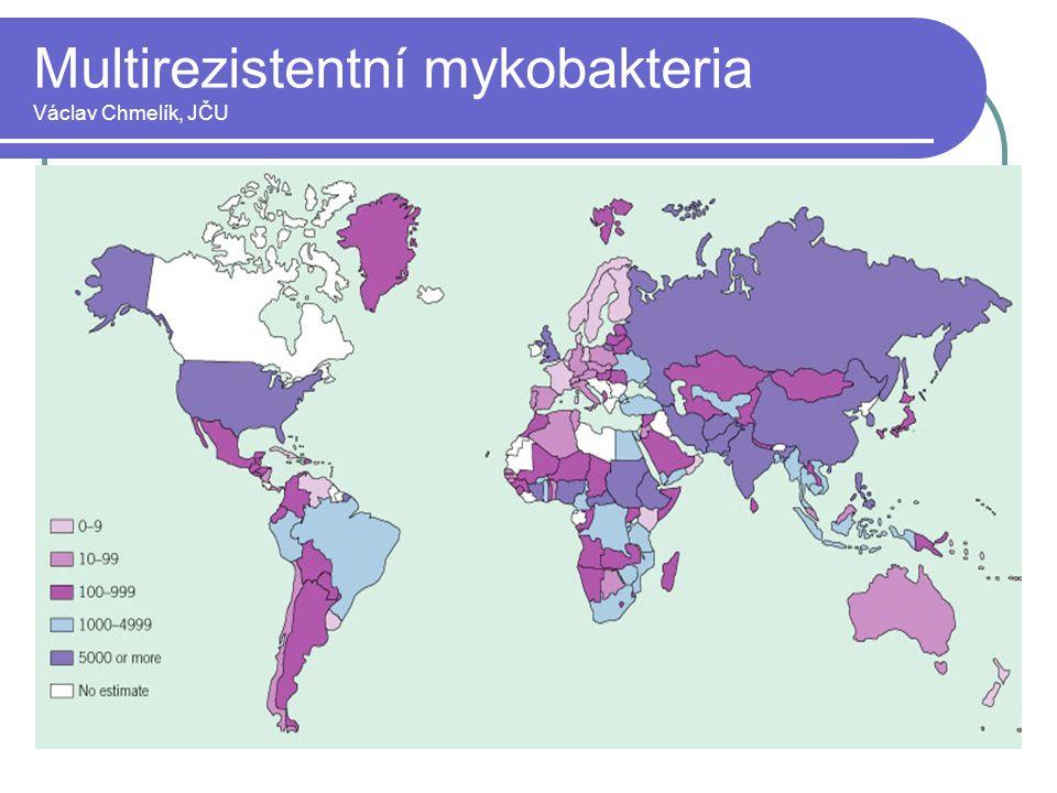 Multirezistentní mykobakteria Václav Chmelík, JČU