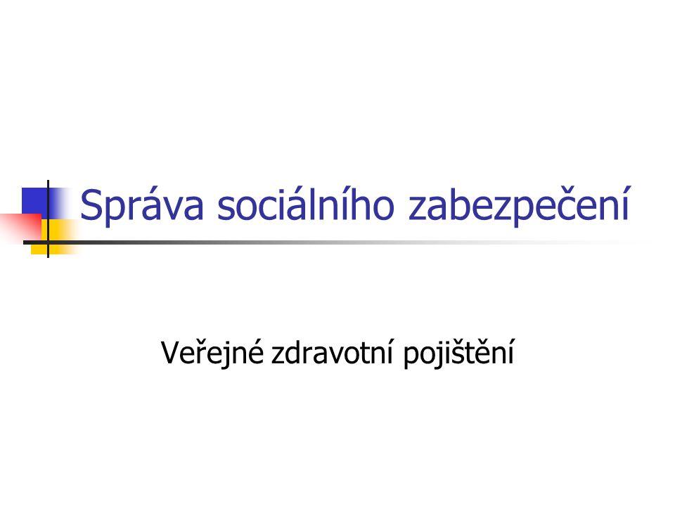 Správa sociálního zabezpečení Veřejné zdravotní pojištění