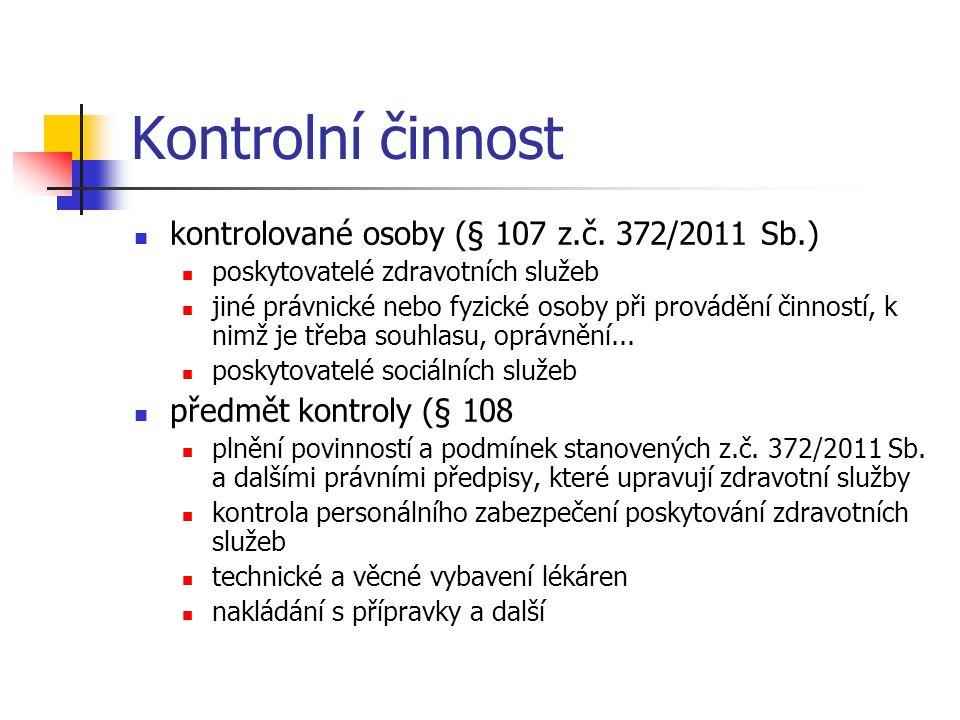 Kontrolní činnost kontrolované osoby (§ 107 z.č.