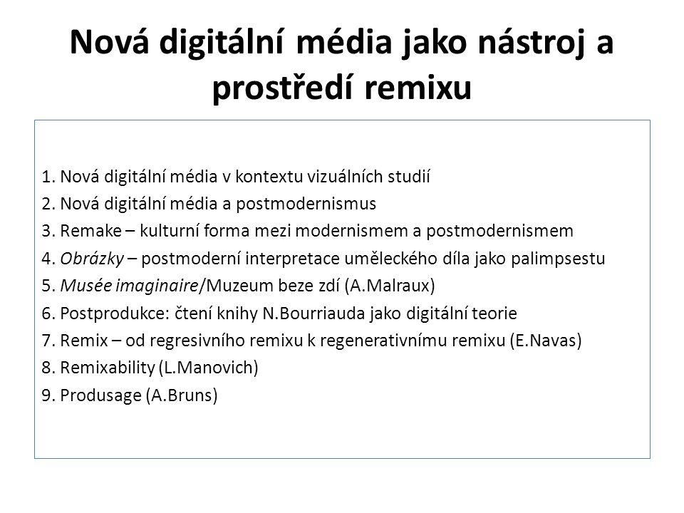 """Nová digitální média jako nástroj a prostředí remixu Manovich, Lev: Remixability (2005) Nové teoretické nástroje pro pojmenování nové kulturní a umělecké praxe: Teorie elektronické hudby – analýza mixu, samplingu, syntézy… Literární teorie – intertextovost, paratextovost, hyperlinking… Teorie výtvarného umění – montáž, koláž, apropriace… Postchardt, Ulf: DJ Culture (2000): """"I když se mnoho cituje, sampluje a přebírá, nakonec je to starý subjekt, který prochází svou modernizací."""