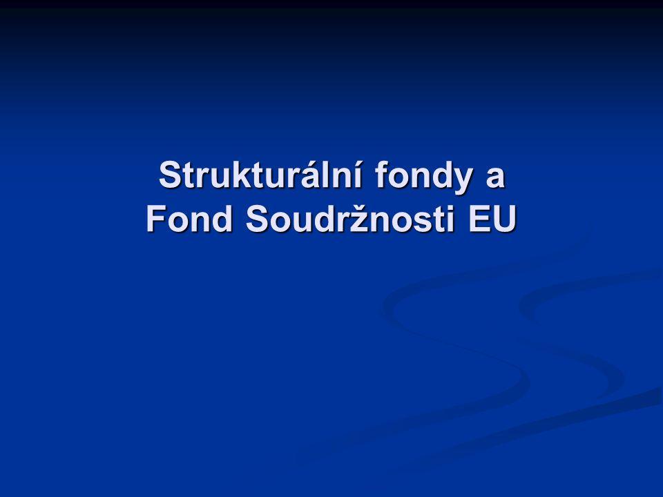 Strukturální fondy a Fond Soudržnosti EU