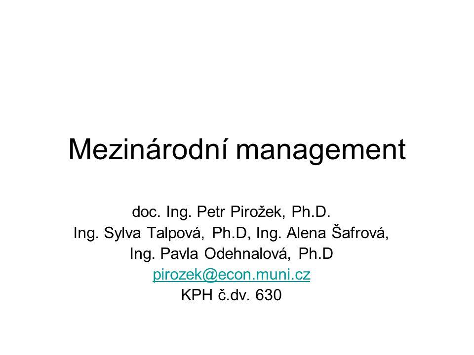 Mezinárodní management doc.Ing. Petr Pirožek, Ph.D.