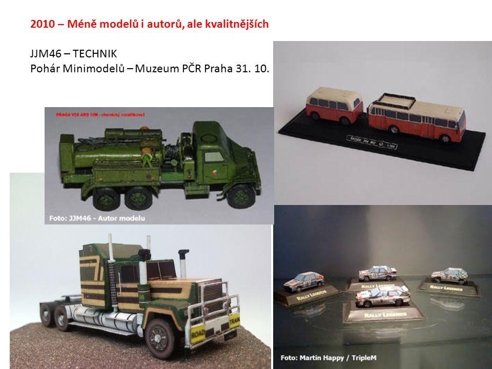 2010 – Méně modelů i autorů, ale kvalitnějších JJM46 – TECHNIK Pohár Minimodelů – Muzeum PČR Praha 31.