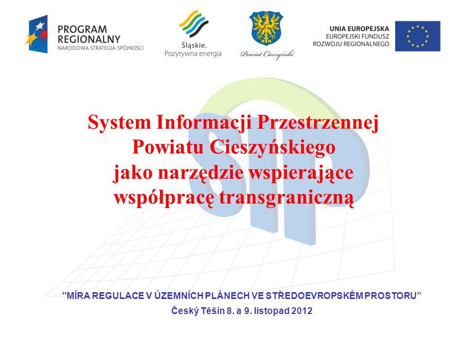 System Informacji Przestrzennej Powiatu Cieszyńskiego jako narzędzie wspierające współpracę transgraniczną