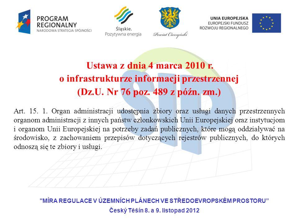 Art. 15. 1. Organ administracji udostępnia zbiory oraz usługi danych przestrzennych organom administracji z innych państw członkowskich Unii Europejsk