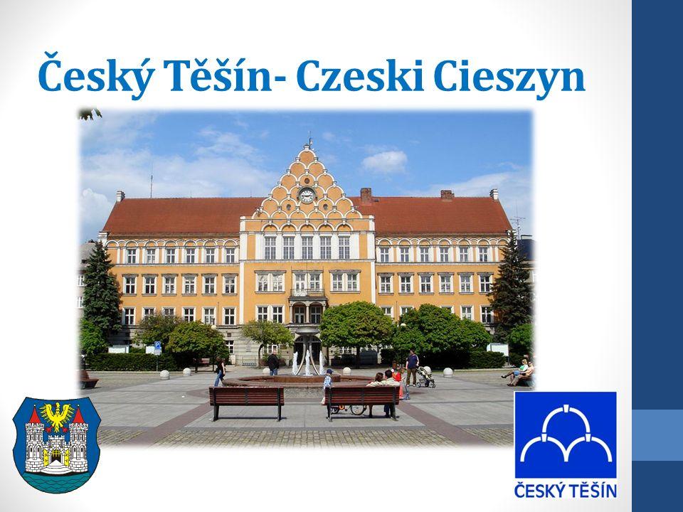 Český Těšín- Czeski Cieszyn