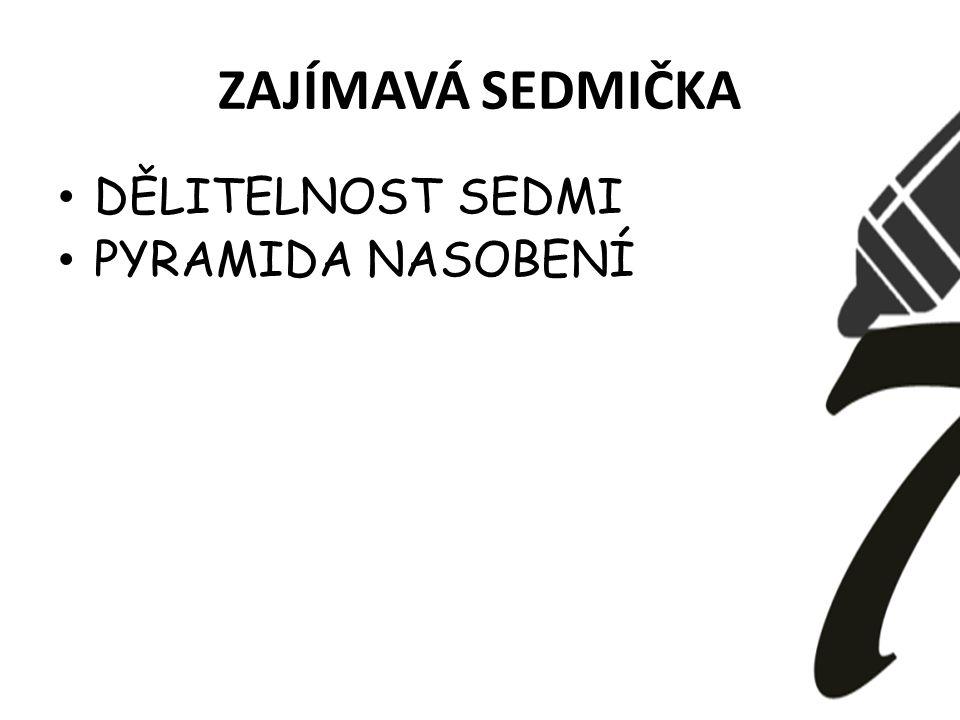 ŠŤASTNÁ SEDMIČKA
