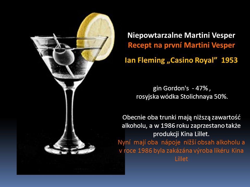 Wstrząśnięte Martini Protřepané Martini lepiej smakuje bo ma więcej mikroskopijnych kawałeczków lodu, lépe chutná, protože má více mikroskopických částeček ledu, jest lodowato zimny, je ledově chladný, lepiej napowietrzony je více perlivý