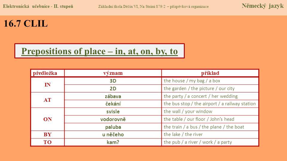16.8 Test Správné odpovědi: 1.b 2.a 3.d 4.a Test na známku Elektronická učebnice - II.