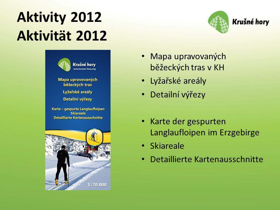 Aktivity 2012 Aktivität 2012 Mapa upravovaných běžeckých tras v KH Lyžařské areály Detailní výřezy Karte der gespurten Langlaufloipen im Erzgebirge Sk