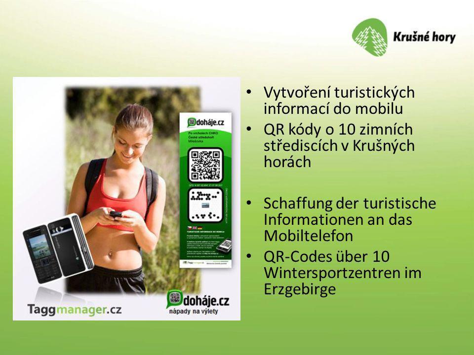 Vytvoření turistických informací do mobilu QR kódy o 10 zimních střediscích v Krušných horách Schaffung der turistische Informationen an das Mobiltele