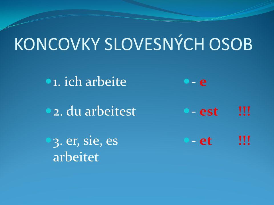 KONCOVKY SLOVESNÝCH OSOB - e - est!!. - et!!. 1.