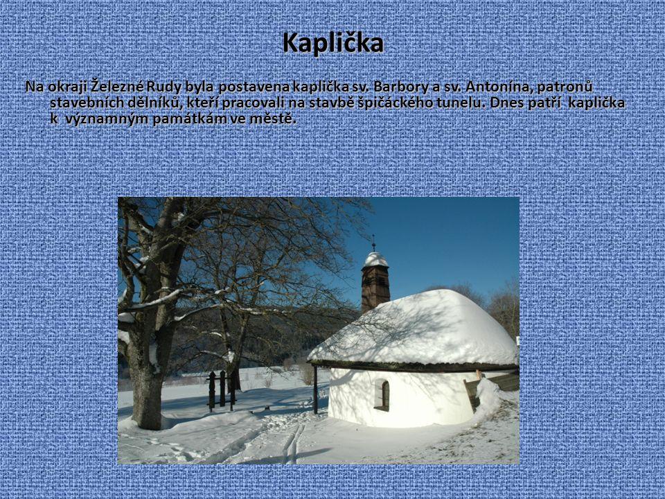 Die Kapelle Am Rande der Stadt wurde die hl. Antons und die hl. Barbara Kapelle gebaut. St. Barbara sollte die Spitzbergtunnelarbeiter schützen. Sie i