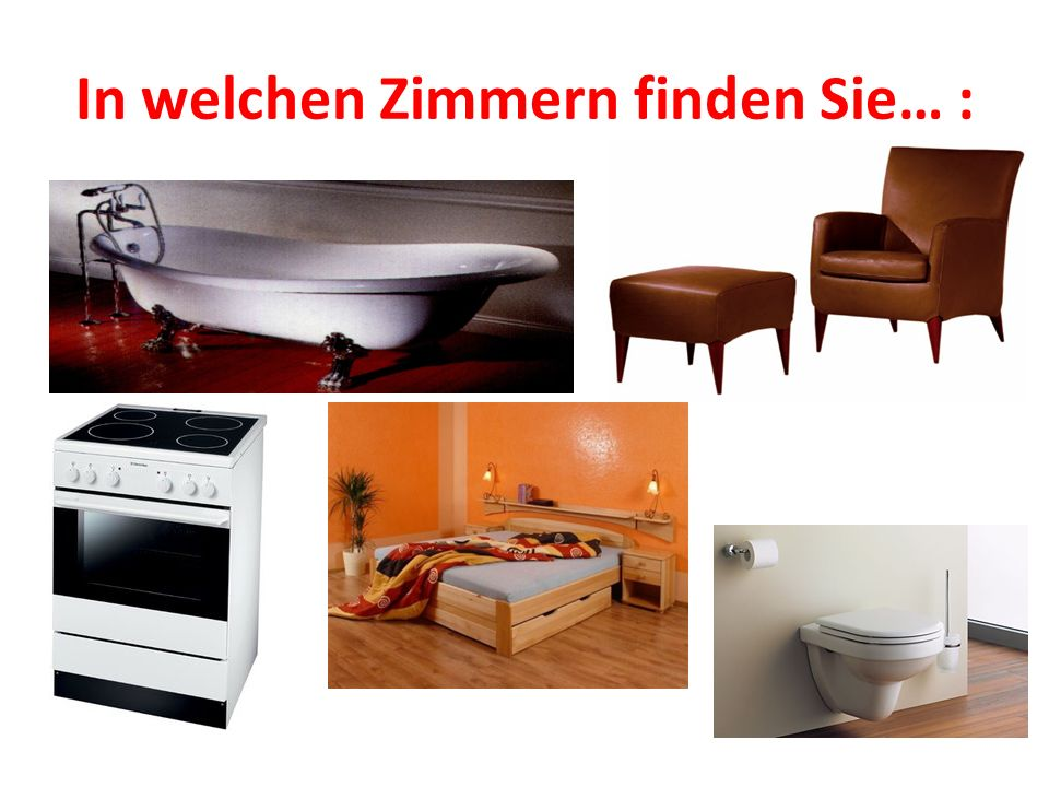 In welchen Zimmern finden Sie… :