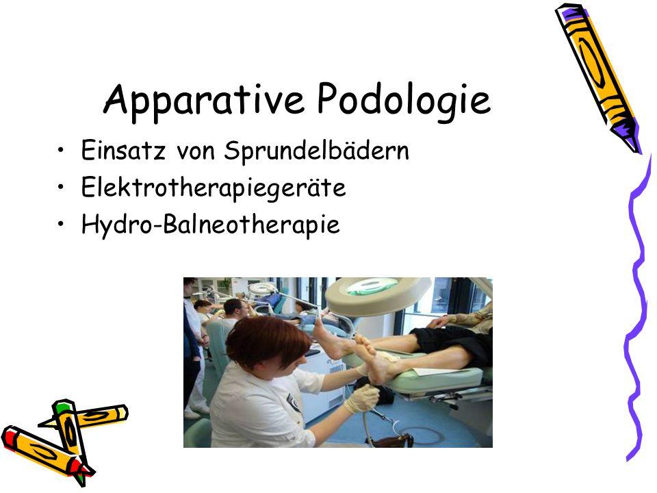 Apparative Podologie Einsatz von Sprundelbädern Elektrotherapiegeräte Hydro-Balneotherapie