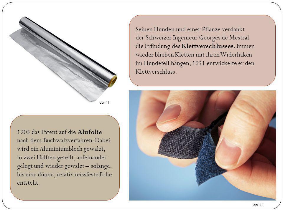 Seinen Hunden und einer Pflanze verdankt der Schweizer Ingenieur Georges de Mestral die Erfindung des Klettverschlusses: Immer wieder blieben Kletten