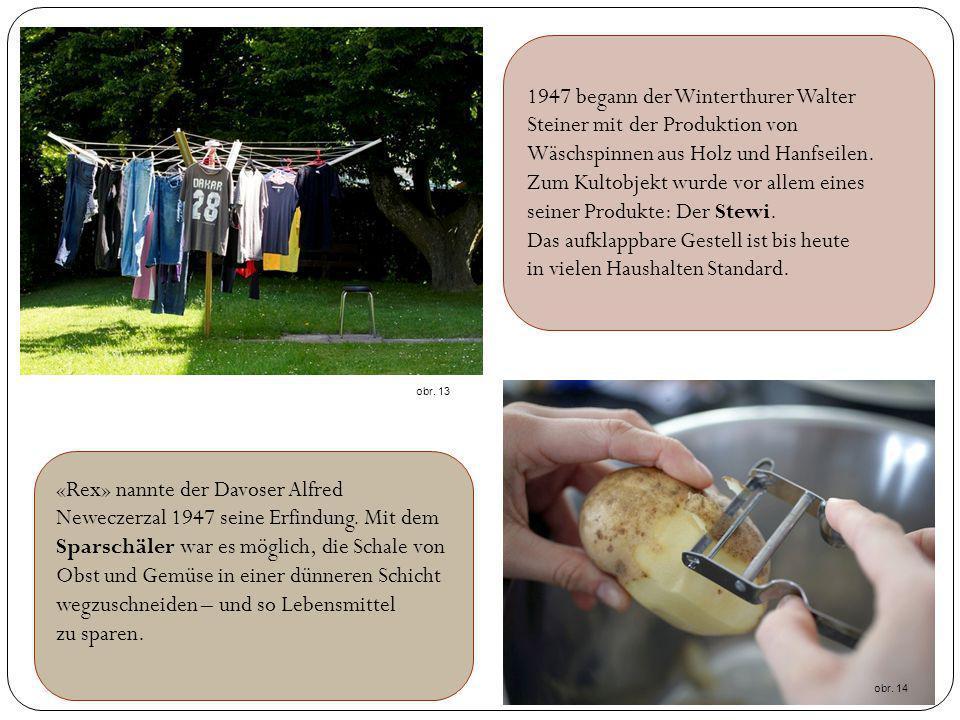 1947 begann der Winterthurer Walter Steiner mit der Produktion von Wäschspinnen aus Holz und Hanfseilen. Zum Kultobjekt wurde vor allem eines seiner P