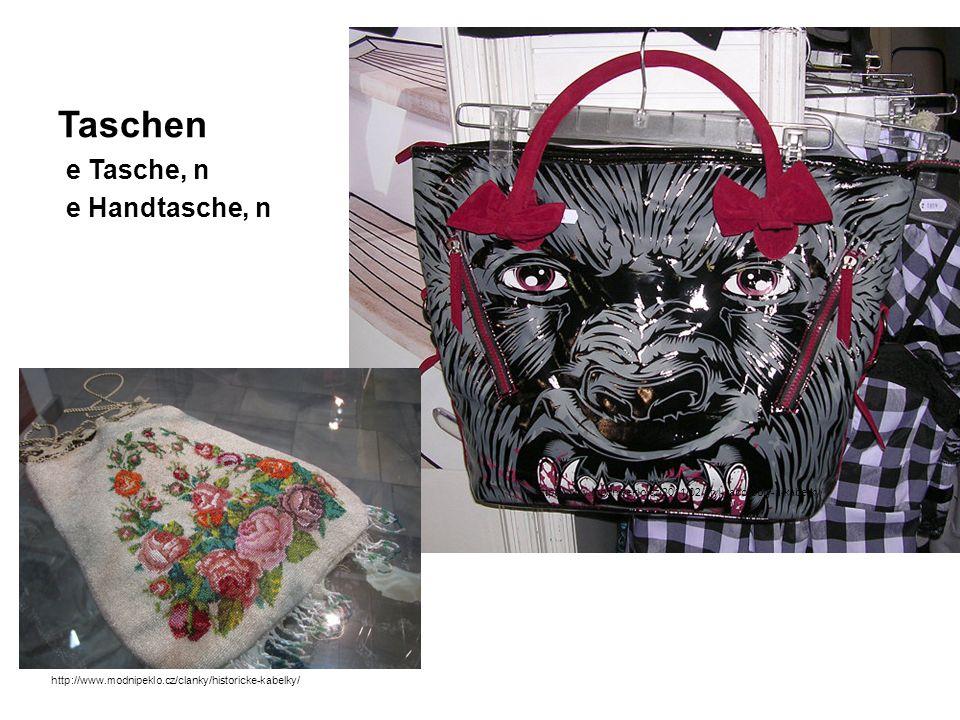 Taschen e Tasche, n e Handtasche, n http://www.modnipeklo.cz/2011/02/styl-kabo-boty-a-kabelky/ http://www.modnipeklo.cz/clanky/historicke-kabelky/