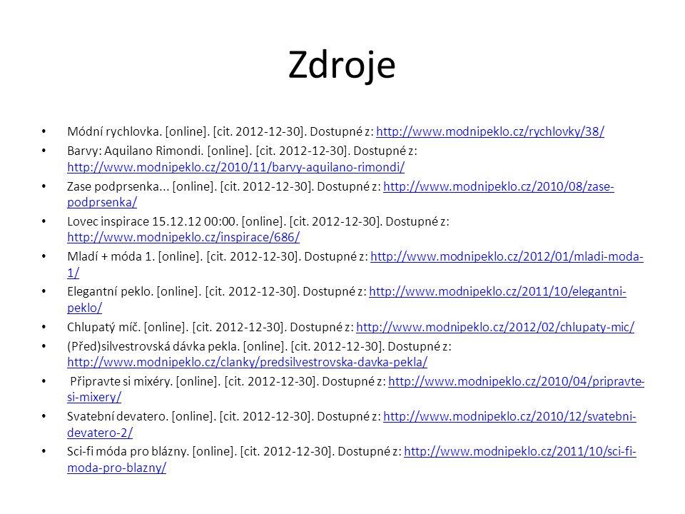 Zdroje Módní rychlovka. [online]. [cit. 2012-12-30].