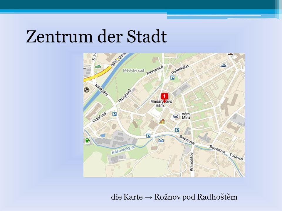 Zentrum der Stadt die Karte Rožnov pod Radhoštěm