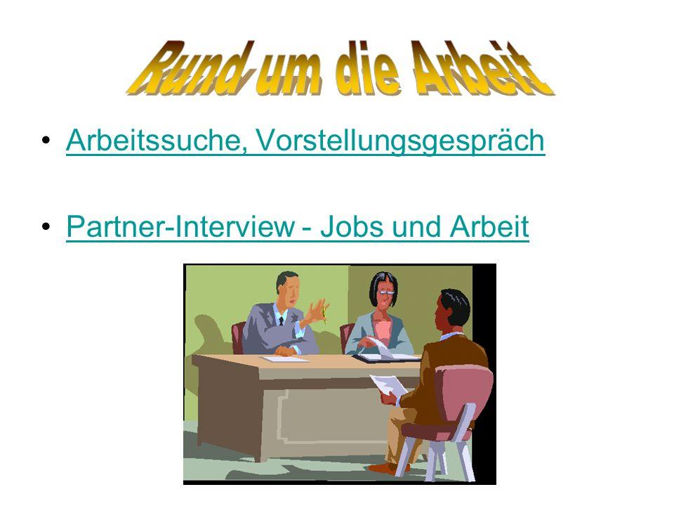 Arbeitssuche, Vorstellungsgespräch Partner-Interview - Jobs und Arbeit