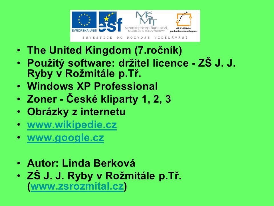 The United Kingdom (7.ročník) Použitý software: držitel licence - ZŠ J.