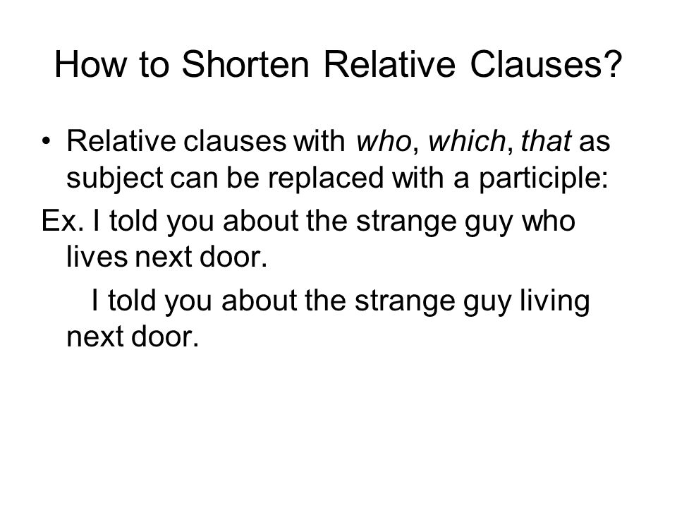 How to Shorten Relative Clauses.