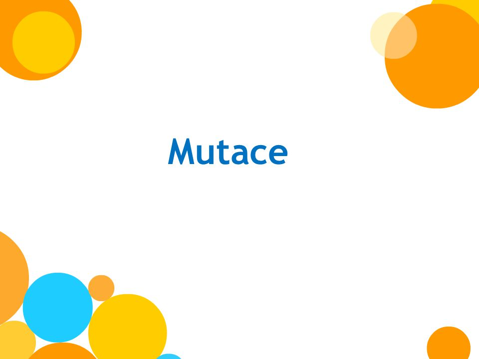 Mutace