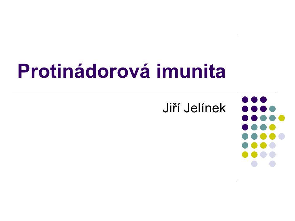 Protinádorová imunita Jiří Jelínek