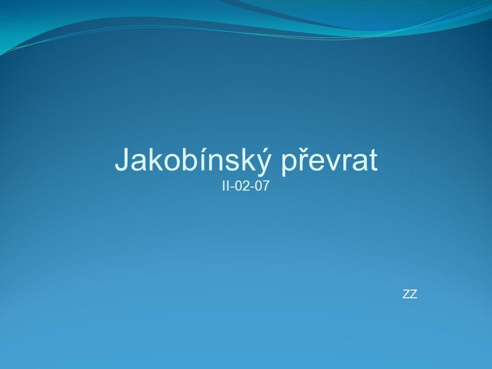 Jakobínský převrat II-02-07 ZZ