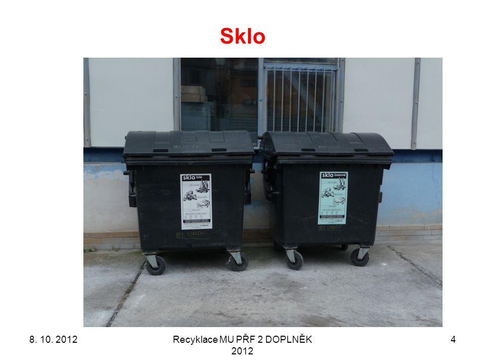 Sklo Recyklace MU PŘF 2 DOPLNĚK 2012 48. 10. 2012
