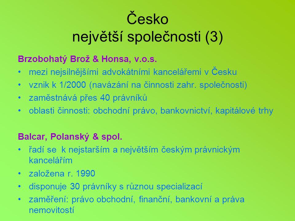 Česko největší společnosti (3) Brzobohatý Brož & Honsa, v.o.s.