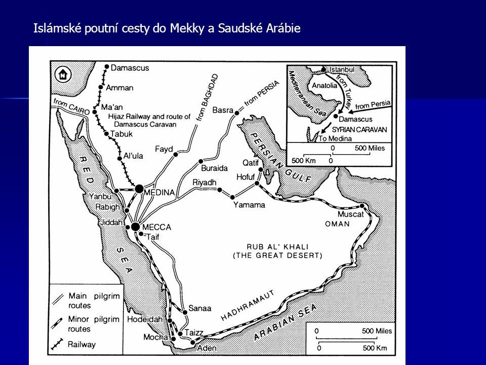 Islámské poutní cesty do Mekky a Saudské Arábie