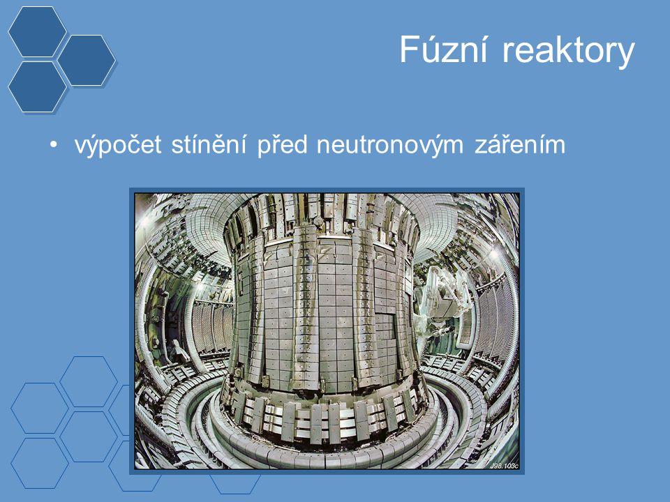 Fúzní reaktory výpočet stínění před neutronovým zářením