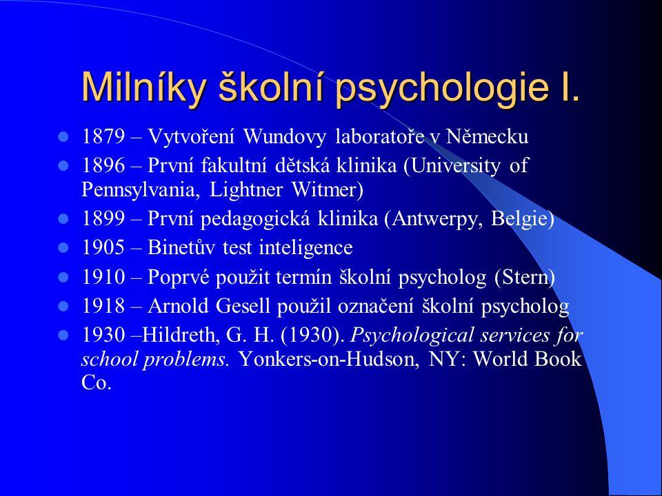 Milníky školní psychologie II.