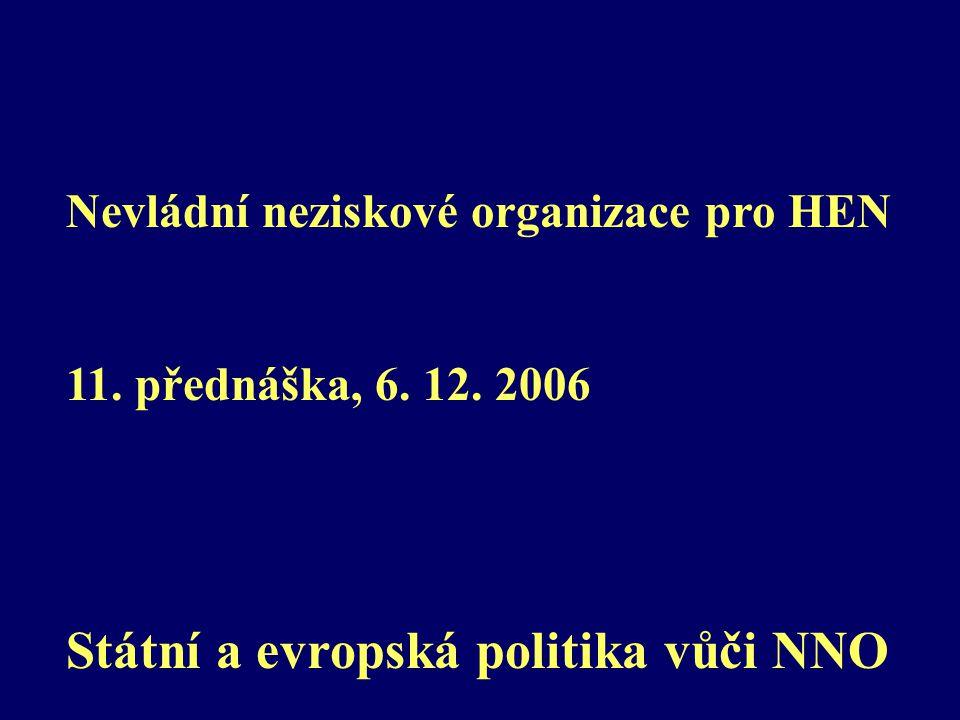 Nevládní neziskové organizace pro HEN 11. přednáška, 6.