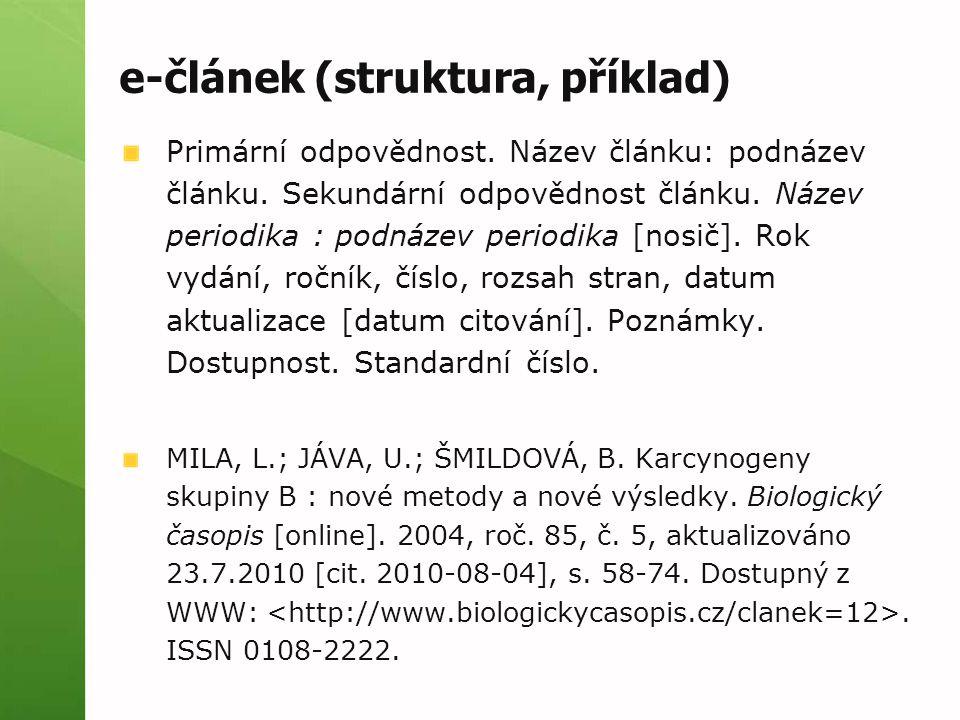 e-článek (struktura, příklad) Primární odpovědnost.