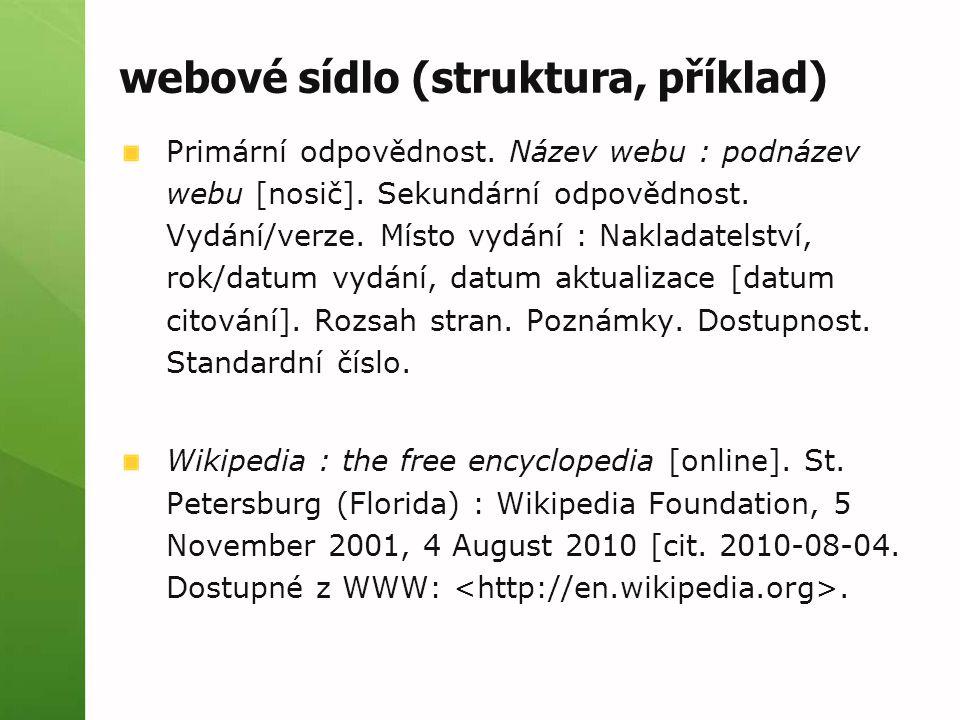 webové sídlo (struktura, příklad) Primární odpovědnost.