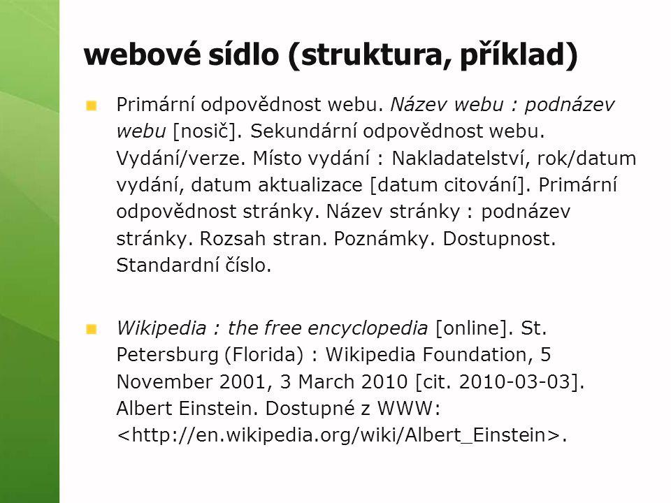 webové sídlo (struktura, příklad) Primární odpovědnost webu.