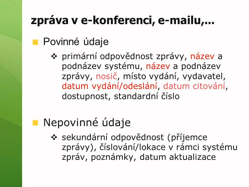 zpráva v e-konferenci, e-mailu,...
