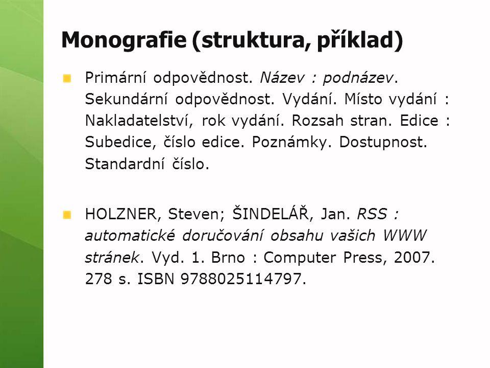 Zdroje: norma ČSN ISO 690 a 690-2 citování dle normy ČSN ISO 690  Bratková, Eva - Metody citování literatury a strukturování bibliografických záznamů podle mezinárodních norem ISO 690 a ISO 690-2 [pdf, 860 kB]Metody citování literatury a strukturování bibliografických záznamů podle mezinárodních norem ISO 690 a ISO 690-2  Bratková, Eva – Bibliografické odkazy pro seznamy a citace (příklady)Bibliografické odkazy pro seznamy a citace  Boldiš, Petr - Bibliografické citace dokumentů podle ČSN ISO 690 a ČSN ISO 690-2Bibliografické citace dokumentů podle ČSN ISO 690 a ČSN ISO 690-2  Tkačíková, Daniela - Jak zpracovávat bibliografické citace (e-kurz VŠB-TUO)Jak zpracovávat bibliografické citace