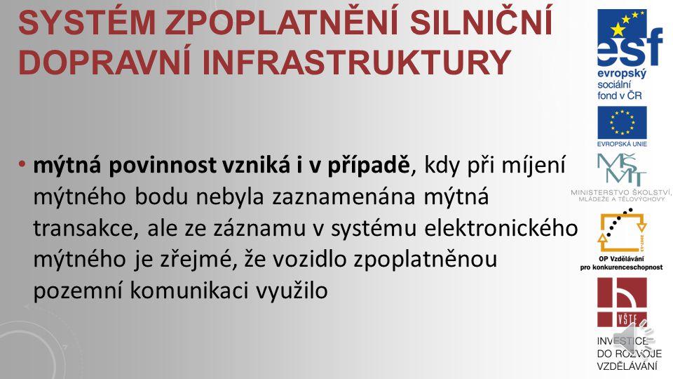 SYSTÉM ZPOPLATNĚNÍ SILNIČNÍ DOPRAVNÍ INFRASTRUKTURY elektronický mýtný systém v České republice používá moderní mikrovlnnou technologii vozidla, která